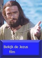Bekijk de Jezus film